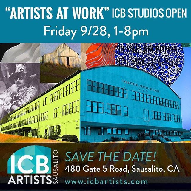 This Friday skip work and join me in my studio staring at 1pm. Visit 45 other ARTISTS AT WORK! 9/28 from 1pm to 8pm at the ICB in Sausalito Free and Family Friendly Event 480 Gate 5 Road Studio 275 Sausalito CA 94965 We are opening our studios and inviting the public to come see ARTISTS AT WORK! This is a unique opportunity to witness an artist's process and have a behind the scenes look at how art is created. The ICB building in Sausalito is home to over 140 artists who work in various mediums including painting, photography, sculpture, jewelry, weaving, basketry, new media, fiber art and more.